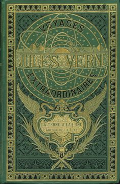 { Voyages Extraordinaire de La Terre a la Lune } Jules Verne