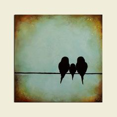 Love these colors and the bird silhouette is a really sweet idea.  Would look awesome in my dining room. Original Signature Birds on a Wire Painting - Baby Shower - Family Portrait