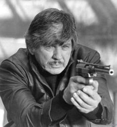 """Charles Bronson - """"Bad Ass"""" actor in all his movies... Westerns, cop, etc..."""