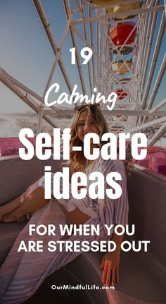 19 Calming Self-care Ideas To Fight Stress and Anxiety - OurMindfulLife.com//self care routine/self care for mental health/mindfulness/mental self care/self care ritual/self care for women/emotional self care/self care is not selfish/self-care list/self-care checklist/ways to take care of yourself/daily self-care/self care ideas/self-care activities/self-care tips/mindfulness based stress reduction/ways to relieve stress/how to manage stress