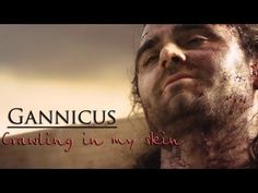 This music video shows how Gannicus reflects part of his life as gladiator.