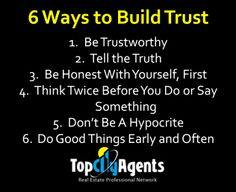 6 Ways to Build Trust  Real Estate Tip For Realtor, Real Estate Agents, Real Estate Broker  http://topcityagents.com