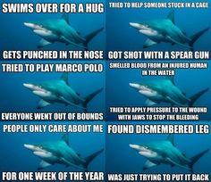 im gonna cry.... this is depressing D: poor misunderstood shark