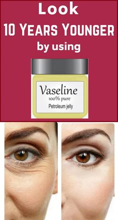 Look 10 Years Younger Using This Amazing Remedy! Asian Anti-Aging Secret – Just Healthy Products Younger Skin, Younger Looking Skin, Vaseline Petroleum Jelly, Under Eye Wrinkles, Best Skin Care Routine, Wrinkle Remover, Healthy Beauty, Good Skin, Anti Aging