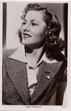 """Joan Fontaine ... Rebecca, Suspicion. """"Hitchcock was absolutely like a father to me. He was kind, dear, and a family man,"""" ~Joan Fontaine"""