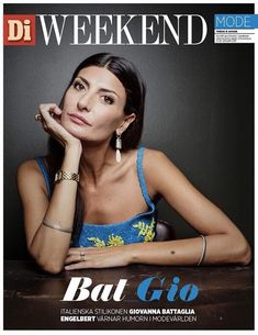Giovanna Battaglia-Engelbert on the cover of Di Weekend, the weekly Friday magazine supplement to Stockholm's financial newspaper Dagens Industri