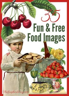 35 Fun (and Free) Food Images! So many beautiful free vintage food graphics to print and use in craft projects and DIY Home decor. Graphics Fairy, Free Graphics, Free Food Images, Collages, Arts And Crafts, Paper Crafts, Art Crafts, Vintage Images, Vintage Food