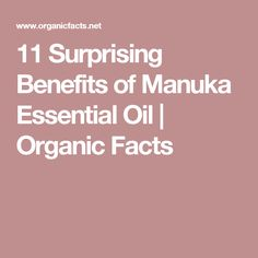 11 Surprising Benefits of Manuka Essential Oil | Organic Facts