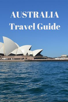 Australia Travel Guide - Destination Guide to Australia and the states and terriitories