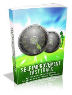 Self Improvement Fast Track - To Download This Book For Free Visit: http://chrisreports.wix.com/freebooks