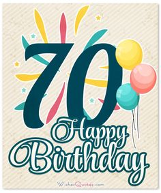 70th Birthday Wishes And Card Messages