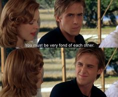 Adorable. Ryan Gosling. The Notebook.