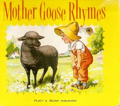 """""""Mother Goose Rhymes"""", Platt & Munk c.1953. Illustrated by Eulalie."""