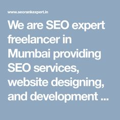 We are SEO expert freelancer in Mumbai providing SEO services, website designing, and development services as freelancing in Mumbai at affordable rates. We offer complete digital marketing services as a freelance. #SeoFreelancerMumbai #MumbaiSeoFreelancer #SeoFreelancerExpertMumbai #SeoExpertMumbai