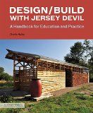 Design/build with Jersey Devil : a handbook for education and practice / Charlie Hailey.