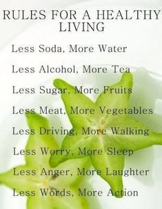 Quotes for Motivation and Inspiration QUOTATION - Image : As the quote says - Description Rules for healthy living health, healthy life, food, nutrition, Get Healthy, Healthy Tips, Healthy Habits, Healthy Choices, Healthy Food, Happy Healthy, Being Healthy, Healthy Man, Raw Food