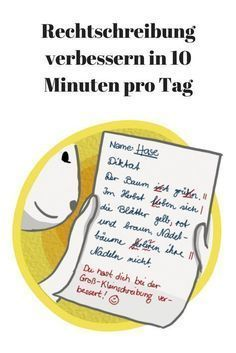 Rechtschreibung verbessern: In 10 Minuten pro Tag. - to become einstein - Education Education Banner, German Language Learning, Elementary Education, Science Education, Childhood Education, Home Schooling, Classroom Management, Special Education, Early Childhood