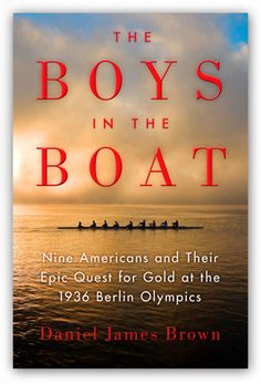 The Boys in the Boat by Daniel James Brown celebrates the 1936 U.S. men's Olympic eight-oar rowing team—nine working class boys who stormed the rowing world, transformed the sport, and galvanized the attention of millions of Americans.  Our 2nd foray into nonfiction!  Join us on Monday, May 16 at 6:30pm in the Trustees Room.  All are welcome!