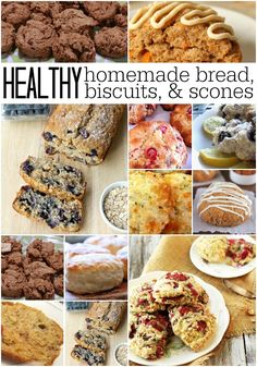 healthy homemade bread biscuits and scones