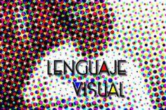 el blog de patogiacomino qué es el lenguaje visual y cuales son sus elementos básicos