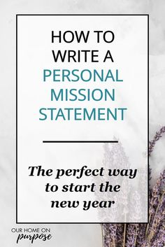 """I never thought I was the """"type of person"""" who would write a personal mission statement. But I learned from Stephen Covey that it is not nearly as hard as you think, and it is profoundly practical for your day-to-day life! Writing A Mission Statement, Mission Statement Examples, Mission Quotes, Reflection Questions, New Things To Try, New Year Goals, Stephen Covey, Successful Online Businesses, Self Compassion"""