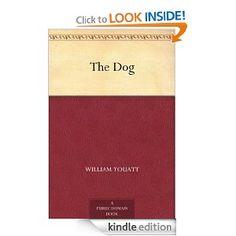 The Dog --- http://www.amazon.com/The-Dog-ebook/dp/B008492NLI/?tag=jamessellerso-20