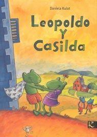 Leopoldo y Casilda      Daniela Kulot     I* Kul      FAMILIES MONOPARENTALS