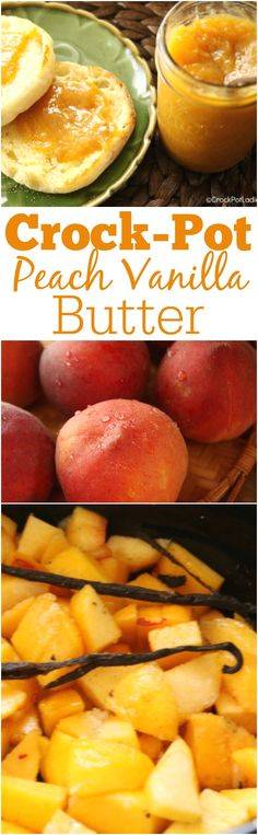 Crock-Pot Peach Vanilla Butter - Take advantage of fresh seasonal peaches and put some up for later with this delicious crock-pot peach vanilla butter recipe! Spread on toast or an English muffin or spoon over yogurt and top with granola. It is AMAZING! #Recipe #CrockPot #SlowCooker #Canning #Peaches via @CrockPotLadies