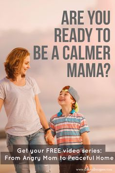 Are you ready to be a calmer mama?