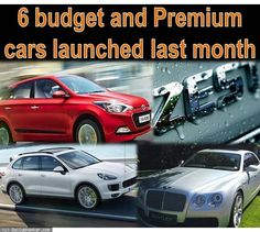 Top 6 cars launched last month