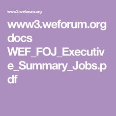 World Economic Forum The Future of Jobs Employment, Skills and Workforce Strategy for the Fourth Industrial Revolution