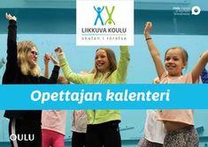 Liikkuva koulu - Opettajan kalenteri by Oulun kaupunki - issuu