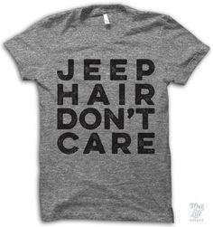 Jeep Hair Don't Care Shirt