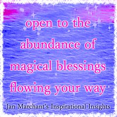 open to the abundance of magical blessings flowing your way  ✨