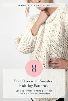 ab39b3e06 Free oversized sweater knitting patterns. Make your own huge sloppy sweater  this year with one