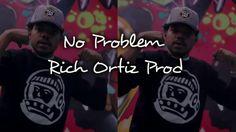 """Chance The Rapper   No Problem """"Type Beat"""" (Rich Ortiz Prod)"""