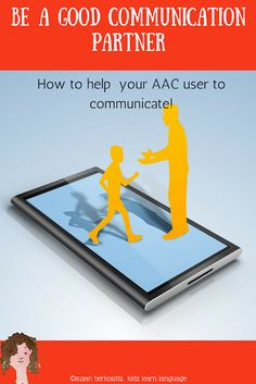 Kidz Learn Language: Being a Good Communication Partner to a Child Who Uses AAC. Use sabotage and temptation, provide choices, and other strategies for increasing communication are discussed. Speech Language Therapy, Speech Therapy Activities, Language Activities, Speech And Language, Speech Pathology, Communication Development, Language Development, Communication Skills, Language Arts