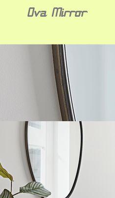 Ova Mirror - #mirror Ova, Mirror Mirror, Room Decor, Decoration, Dekoration, Home Decor, Decorating, Room Decorations, Decor Room