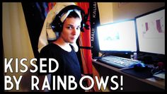 Have you ever been kissed by rainbows? It's pretty neato.