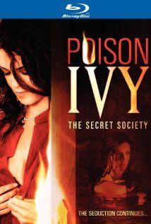 Отровната Айви: Тайното общество / Poison Ivy 4: The Secret Society (2008) - филм - KINOtab