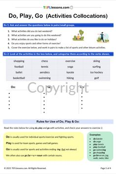 This Do, Play, Go (Activities Collocations) lesson includes a conversation questions, a brainstorming exercise, focus on rules for do, play and go with activities and lots of speaking practice. #TeachEnglish #LearnEnglish #TESOL #TESL #TEFL #ELT #ESL #EFL #TeachingEnglish #TEFLtimesavers #EnglishHandouts #EnglishWorksheets #TEFLlessonPlans #ELL #DoPlayGoEnglish Communication Activities, Grammar Activities, English Grammar, Teaching English, Learn English, Conversation Questions, Play N Go, Online Lessons