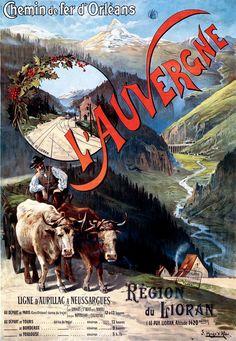 Vintage Railway Travel Poster - L'Auvergne - by Hugo d'Alesi - France. Vintage Artwork, Vintage Images, Pub Vintage, Retro Poster, Railway Posters, Travel Cards, Vintage Travel Posters, Art Pages, Vintage Advertisements