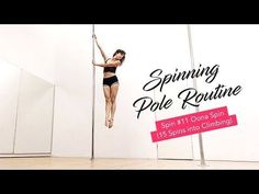 Intermediate Spinning Pole Routine (Oona Spin) And a Freestyle - YouTube