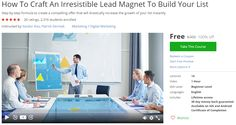 How To Craft An Irresistible Lead Magnet To Build Your List-udemy free coupon