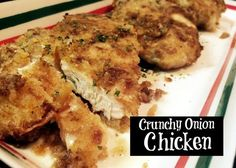 Crunchy Onion Chicken (recipe source) Ingredients 4 boneless, skinless chicken breast, pounded to an even thickness 1 package lipton onion soup mix 1 cup dried bread crumbs 2/3 cup mayonnaise 1/4 cup butter Directions Preheat oven to 425 degrees. Place foil into a 13×9 pan. Spray with pam. Combine soup mix and bread crumbs in a shallow dish. Add mayonnaise to another shallow dish. Place butter into foil lined pan and put in oven to melt. While butter is melting, toss chicken in...