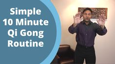 Simple Qigong Routine - Easy Home 10 Minute Practice for balancing Qi wi...