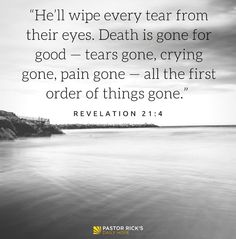 08 25 17 why god shaped you every believer has spiritual gifts learn how you can be confident about your future in this daily devotional hell wipe every tear from their eyes death is gone for good tears gone negle Image collections