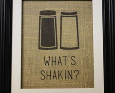 What's Shakin Burlap Print Kitchen Print Rustic Home by MilsoMade
