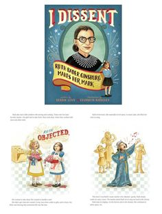 Empowering books for girls: I Dissent: Ruth Bader Ginsberg Makes Her Mark by Debbie Levy and illustrated by Elizabeth Baddeley