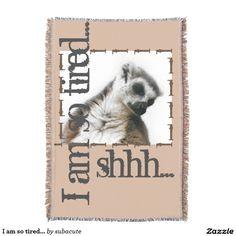 "I am so tired... deken,  am so tired, so tired, ringstaart maki doet een dutje, schattig op allerlei produkten voor kinderen, maar ook voor volwassenen die graag een tukje doen I'm so tired... And so cute , So tired, Tired, ""ring-tailed lemur"" ""taking a nap"" sleeping, sleepy, cute, animal, monkey, apes, ape, monkey, monkeys, photo, Nature, shhh, lemur, children, baby's, I'm so tired..., Zo moe, moe, ""ringstaartmaki"" ,dutje, slapen, dier, kinderen, baby's,, ik ben zo moe ..."